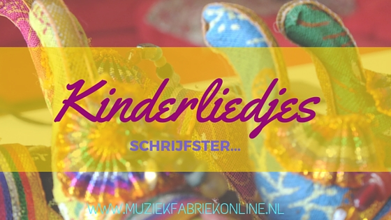 Kinderliedjes schrijfster, elianne rumahloine, www.muziekfabriekonline.nl